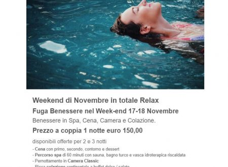 Weekend di Novembre in totale Relax
